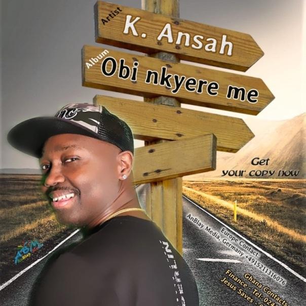 k-ansah-obi-nkyere-me