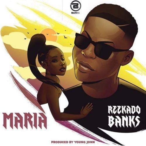 Reekado-Banks-01-Maria-mp3-image