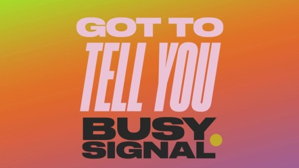 Busy-Signal-Got-To-Tell-You-Zum-Zum