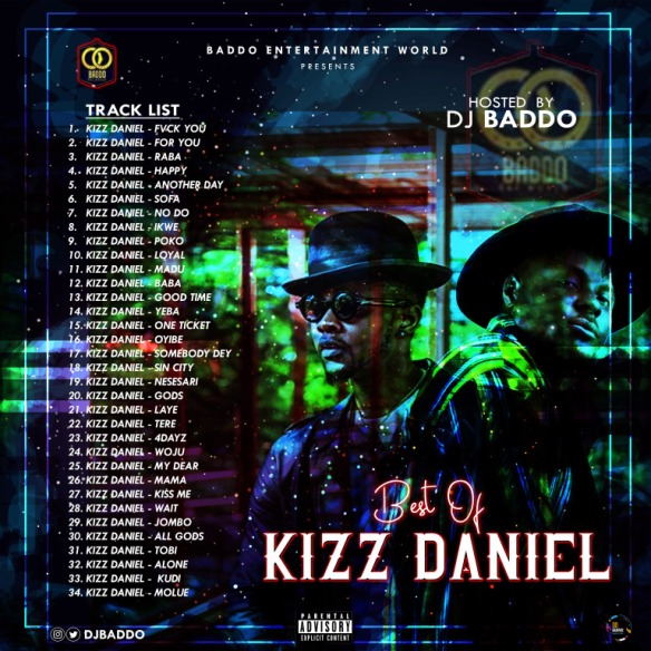 DJ BADDO-BEST OF KIZZ DANIEL  | Felisco blog-the premium site for