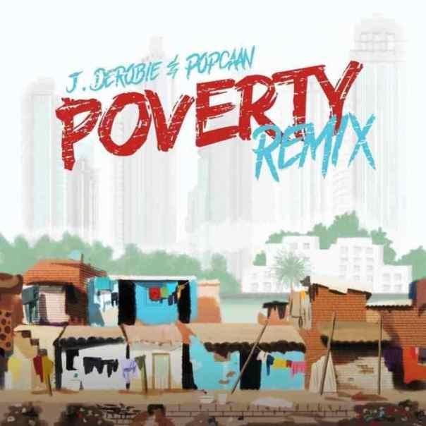 J.Derobie-x-Popcaan-–-Poverty-Remix-Mp3-Download-