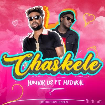 Junior-US-Chaskele-Feat-Medikal-Prod-By-EbenBeatz-Mixed-By-TomBeatz