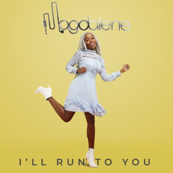 Magdalene-Ill-Run-To-You