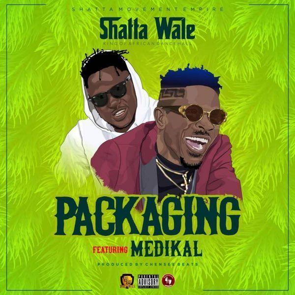 Shatta-Wale-Packaging-ft.-Medikal-Prod-by-Chensee-Beatz-Felisco.blog_