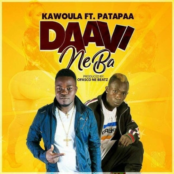 Kawoula-Biov-Daavi-Neba-Ft-Patapaa-Prod-By-Ofasco-Ne-Beatz