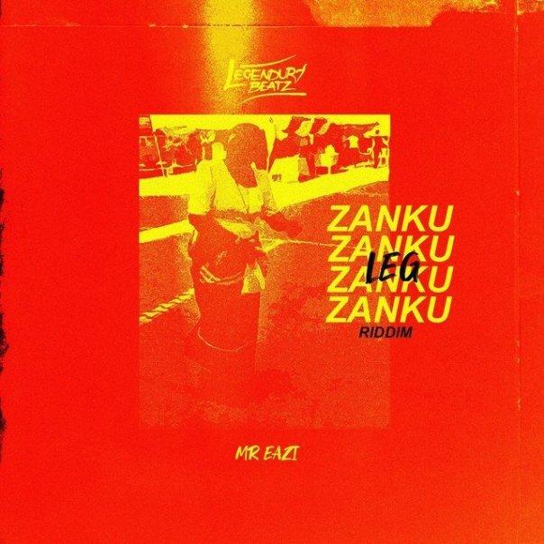 Legendury-Beatz-Mr-Eazi-–-Zanku-Leg-Riddim