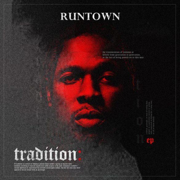 runtown-tradition-ep-